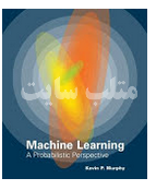 Machine Learning: A Probabilistic Perspectiv